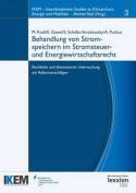 Behandlung Von Stromspeichern Im Stromsteuer- Und Energiewirtschaftsrecht [GER]