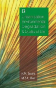Urbanisation, Environmental Degradation & Quality of Life