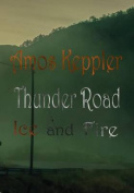 Thunder Road - Ice and Fire