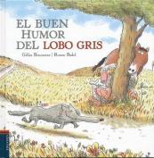 El Buen Humor del Lobo Gris [Spanish]