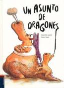 Un Asunto de Dragones [Spanish]