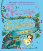 La Princesa y el Gigante [Spanish]