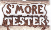 """""""S'MORE TESTER"""" - Iron On Embroidered Patch /Cooking, Food, Baking, Treats"""