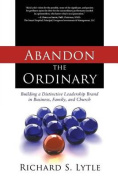 Abandon the Ordinary