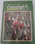 Field Guide to Eucalypts Volume 2 Third Edition