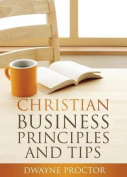Christian Business Principles and Tips