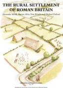 The Rural Settlement of Roman Britain