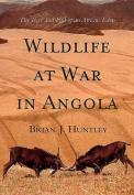 Wildlife at War in Angola