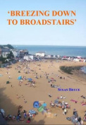 Breezing Down to Broadstairs