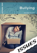 Bullying: 304 (Issues Series)