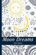 Moon Dreams Diary: 2017