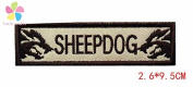"1piece 2.6*9.5CM hook and loop letter""SHEEPDOG"" Embroidered Patch"