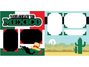 """Welcome to Mexico"" Scrapbook Kit"