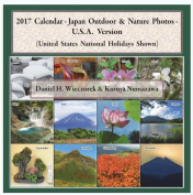 2017 Calendar - Japan Outdoor & Nature Photos - U.S.A. Version