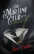 The Martini Club Mystery