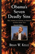 Obama's Seven Deadly Sins---Second Edition