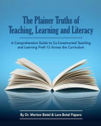 The Plainer Truths of Teaching, Learning and Literacy