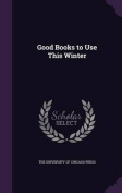 Good Books to Use This Winter