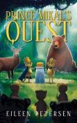 Prince Mikal's Quest