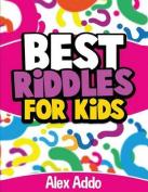 Riddles: Best Riddles for Kids