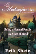 Being a Normal Family Is a State of Mind