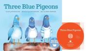 Three Blue Pigeons