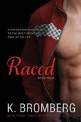 Raced (Driven Trilogy)