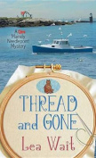 Thread and Gone [Large Print]