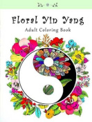 Floral Yin Yang Adult Coloring Book