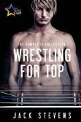 Wrestling for Top