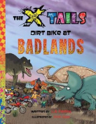 The X-Tails Dirt Bike at Badlands