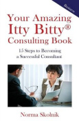 Your Amazing Itty Bitty Consulting Book