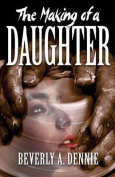The Making of a Daughter