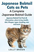 Japanese Bobtail Cats as Pets