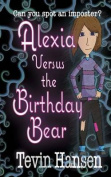 Alexia Versus the Birthday Bear