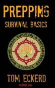 Prepping: Survival Basics