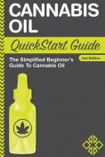 Cannabis Oil QuickStart Guide