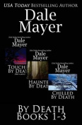 By Death: Books 1-3