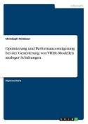Optimierung Und Performancesteigerung Bei Der Generierung Von VHDL-Modellen Analoger Schaltungen [GER]