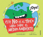 Este No Es El Tipico Libro Sobre El Medio Ambiente [Spanish]