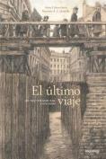 El Ultimo Viaje del Doctor Korczak y Sus Hijos [Spanish]