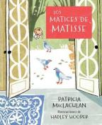 Los Matices de Matisse [Spanish]