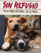 Sin Refugio [Spanish]