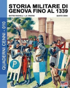 Storia Militare Di Genova Fino Al 1339 [ITA]