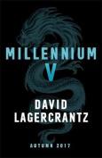 Millennium V