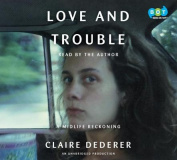 Love and Trouble [Audio]