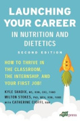 Launching Your Career in Nutrition and Dietetics