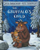 The Gruffalo's Child [Board book]