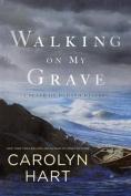 Walking on My Grave [Audio]