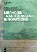 Libraries - Traditions and Innovations